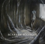 Scars of Solitude: If These Walls Could Talk