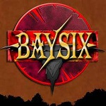 Baysix: Live, Love and Leave