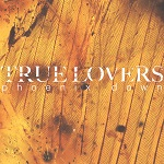 True Lovers: Phoenix Down