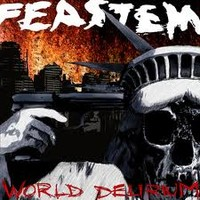 Feastem: World Delirium