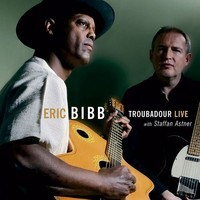 Eric Bibb Troubadour Live with Staffan Astner