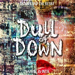 Dull of Down: Beauty And The Beast / Waiting Is Over