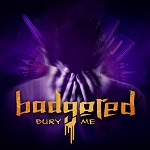 Badgered: Bury Me
