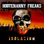 Hootenanny Freaks: Isolation