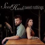 Seed Husk: Sweet Nothings