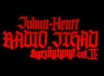 Julma-Henri Radio Jihad