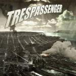 'Trespassenger'