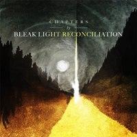 Bleak Light Reconciliation