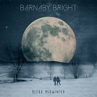 Barnaby Bright: Bleak Midwinter