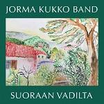 Jorma Kukko Band: Suoraan vadilta
