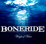 Boneride: Weight of Water