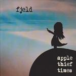 Fjeld: Apple Thief Times