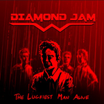 Diamond Jam: The Luckiest Man Alive