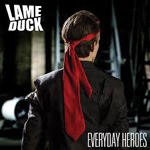 Lame Duck: Everyday Heroes