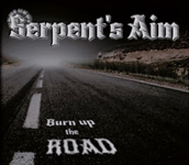 Serpents Aim: Burn Up the Road