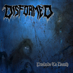 Disformed: Prelude to Death