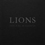 LIONS: Avoir le mal de quel'quun