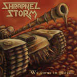 Shrapnel Storm: We Come in Peace…