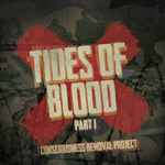 Consciousness Removal Project: Tides of Blood