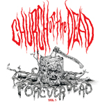 Church of the Dead: Vol. 5 Forever Dead