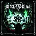 Black Royal: The Summoning pt. 2