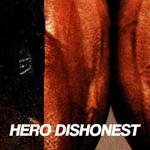 Hero Dishonest: Liha ja teräs