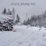 Folk Bureau: Nightshift