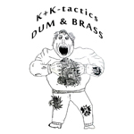 K K-tactics / DUM & BRASS: Split