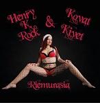 Henry K. Rock & Kovat Kivet: Riemurasia / Privaattihuoneessa