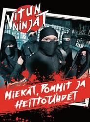 Vitun Ninjat: Miekat, pommit ja heittotähdet