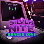 Silvernite: Danger Zone