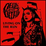 Devil´s In The Detail: Living on the Run
