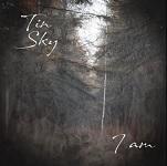 Tin Sky: I Am