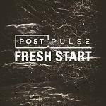 Post Pulse: Fresh Start