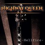 Highway Queen: Hellfire