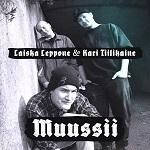 Laiska Leppone & Kari Tiilikaine (feat. Timo Kotipoltto): Muussii
