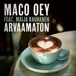 Maco Oey feat. Maija Kauhanen: Arvaamaton