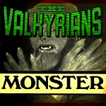 The Valkyrians: The Monster