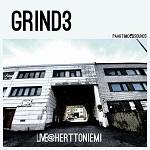 Grind 3: Live@Herttoniemi