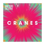 Drifters´ Collective: Cranes