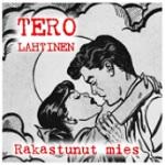 Tero Lahtinen: Rakastunut mies