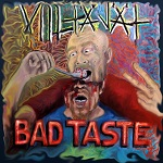 Viiltäjät: Bad Taste