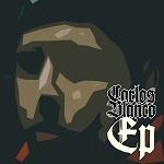 Carlos Blanco: Carlos Blanco EP