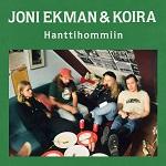 Joni Ekman & Koira: Hanttihommiin
