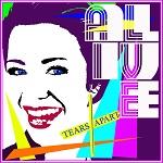 Tears Apart: Alive