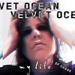 Velvet Ocean: My Life (Full of Chaos)