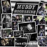 Muddy Moonshine: Charm of Drinking Hard
