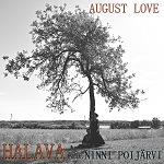 Halava: August Love (ft. Ninni Poijärvi)