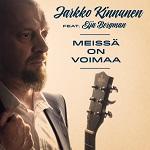 Jarkko Kinnunen (ft. Eija Bergman): Meissä on voimaa