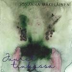 Johanna Mäkeläinen: Juuret tiukassa